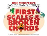 First Scales & Broken Chords (Easiest Piano Course)
