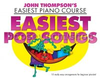 Easiest Pop Songs (Easiest Piano Course)