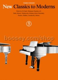 New Classics to Moderns, Book 5 - piano