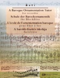 A Baroque Ornamentation Tutor for Recorder - recorder & piano