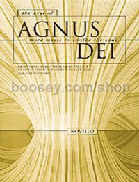 The Best Of Agnus Dei: More Music To Soothe The Soul (SATB)