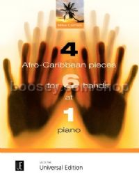 4 Afro-Caribbean Pieces for 6 Hands at 1 piano