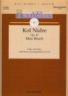 Max Bruch - Kol Nidre Op  47 cello/Piano CD Solo Series