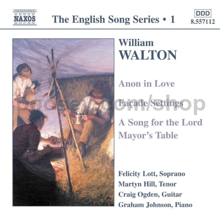 William Walton - Anon in Love/Facade Settings/A Song for the