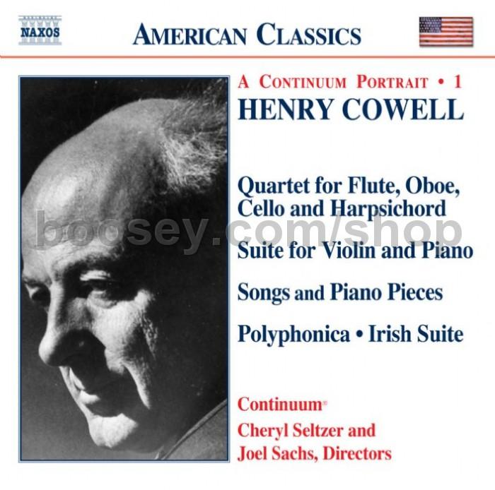Henry Cowell - Quartet/Violin Suite/Songs/Piano Pieces