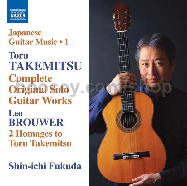Takemitsu, Toru - Japanese Guitar Music Vol  1 (Naxos Audio CD)