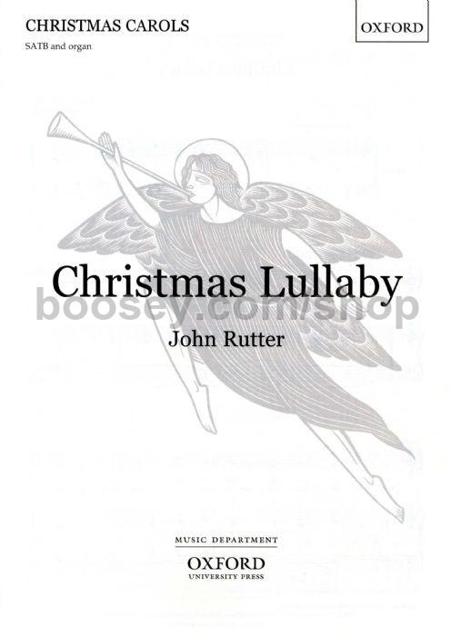 Christmas Lullaby. John Rutter