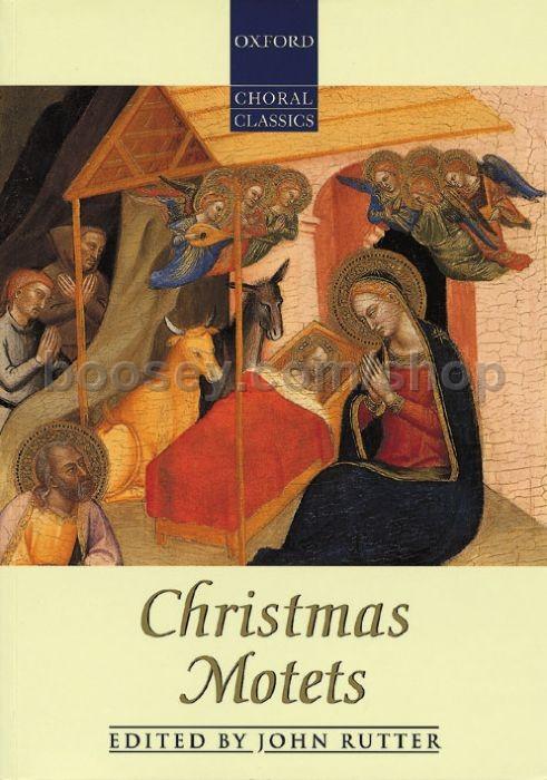 John Rutter - Christmas Motets (Oxford Choral Classics) SATB some