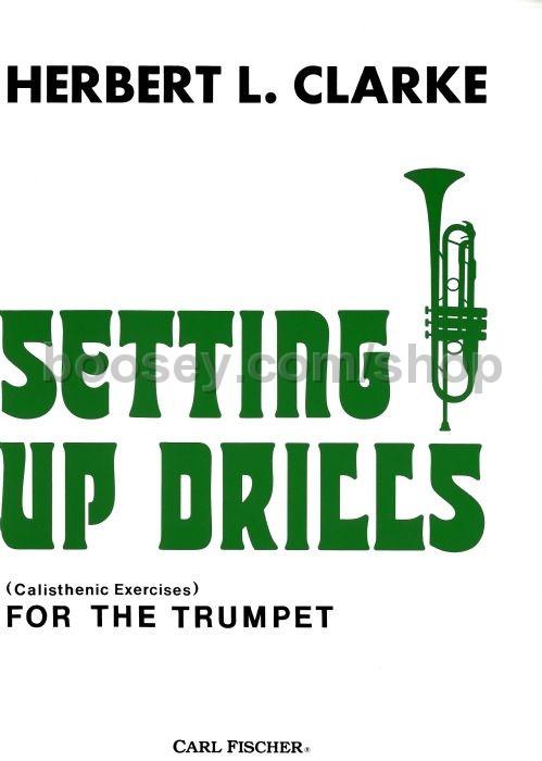 Herbert L  Clarke - Setting Up Drills Trumpet O2282