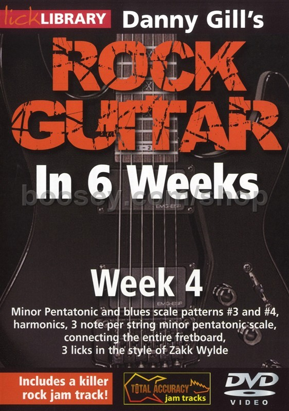 Gill, Danny - Rock Guitar In 6 Weeks - week 4 (Lick Library) DVD