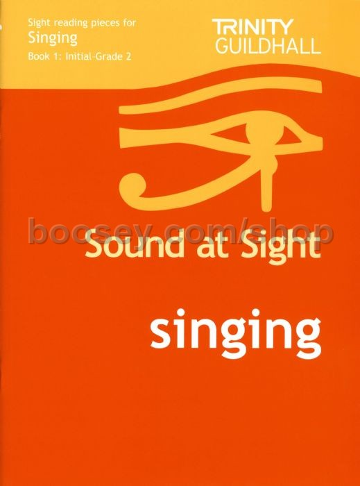 Trinity College London - Sound at Sight Singing Book 1