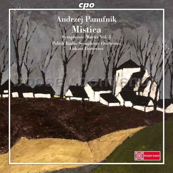 Andrzej Panufnik - Symphonic Works Vol.3: Sinfonia Mistica/Autumn Music/Hommage  a Chopin/Rhapsody (CPO Audio CD)